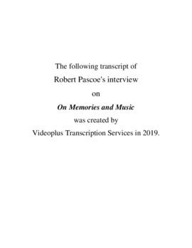 Transcript of Robert Pascoe's Interview on Memories and Music