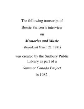 Transcript of Bessie (McLeod) Switzer's Interview on Memories and Music