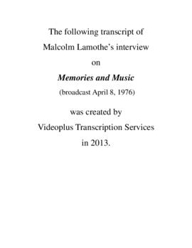 Transcript of Malcolm Lamothe's Interview on Memories and Music