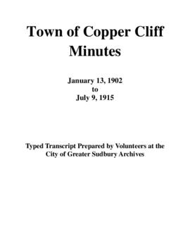 Typed Transcript of the Town of Copper Cliff Minutes 1902-1915