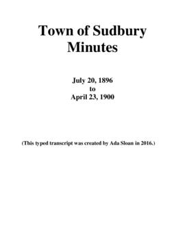 Typed Transcript of the Town of Sudbury Minutes 1896-1900