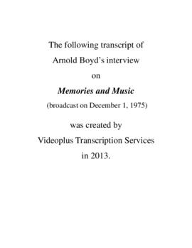 Transcript of Arnold Boyd's Interview on Memories and Music