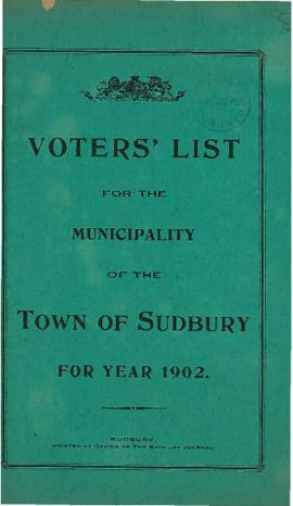 Voters' List for the Municipality of the Town of Sudbury For Year 1902