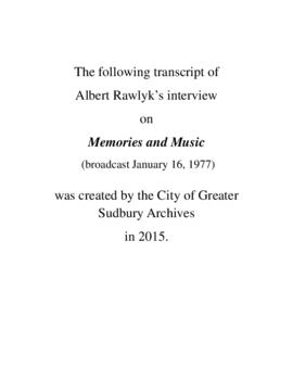 Transcript of Albert Rawlyk's Interview on Memories and Music