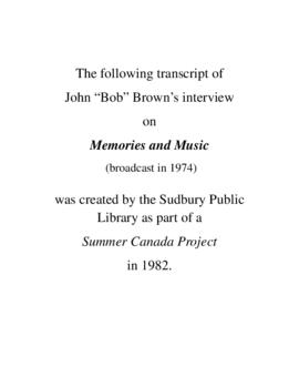 Transcript of Bob Brown's Interview on Memories and Music