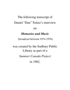 Transcript of Dan Totino's Interview on Memories and Music