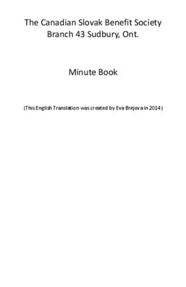 English Translation of Canadian Slovak Benefit Society Branch 43 Minute Book
