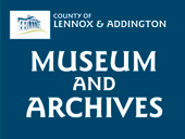 Ir para Lennox and Addington County Museum and Archives